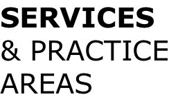 SERVICES & PRACTICE AREAS
